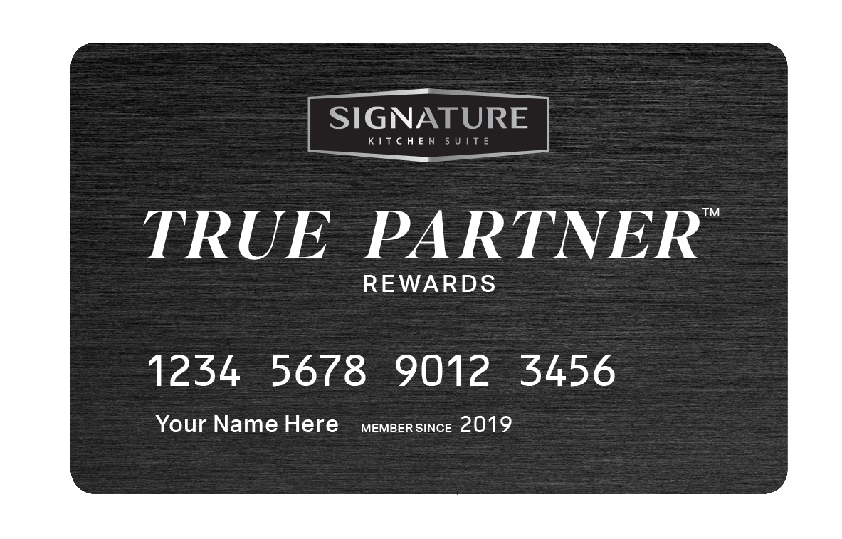 True Partner Rewards | Signature Kitchen Suite
