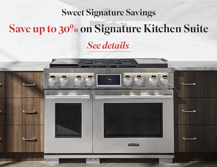 Signature Kitchen Suite July Promotion